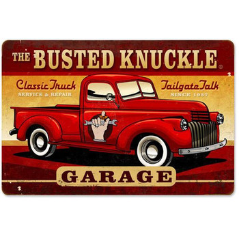 Busted Knuckle Classic Truck Metal Sign