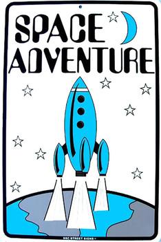 Space Adventure Aluminum Sign