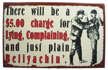 There Will be a $5.00 Charge for Complaining...