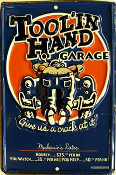 Tool'In Hand Metal Sign