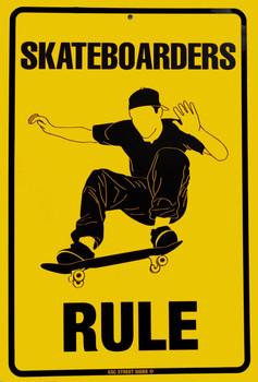 Skateboarders Rule Aluminum Sign