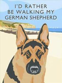 I'd Rather Be Walking My German Shepherd
