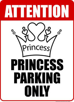 Princess Parking Only 1