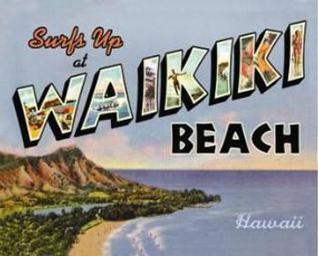 Surfs Up at Waikiki Beach Metal Sign