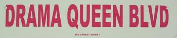 Drama Queen Blvd Metal Sign