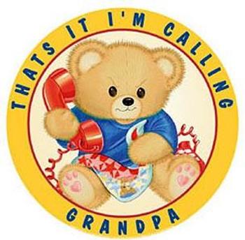 Thats It-I'm Calling Grandpa