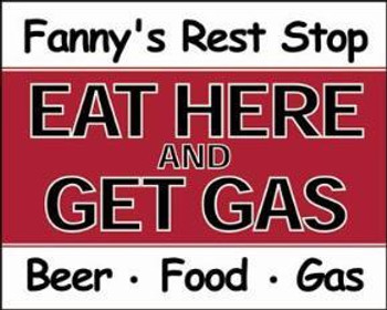 Eat Here and Get Gas Metal Sign