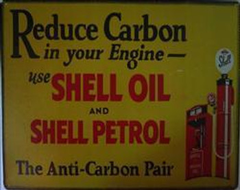 Shell Reduce Carbon Metal Sign