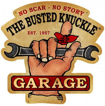 Busted Knuckle-No Scar-No Story Plasma Cut Metal Sign