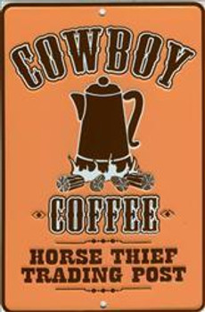 Cowboy Coffee Embossed Metal Sign