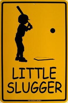 Little Slugger Metal Sign