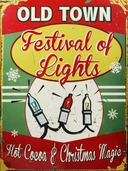 Old Town Festival of Lights Metal Sign