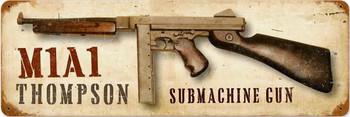 Thompson Submachine Gun Metal Sign