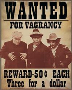 Wanted for Vagrancy DISC Metal Sign