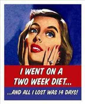 Two Week Diet Metal Sign