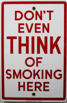 Don't  Think Smoking Porcelain Sign