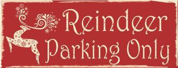 Reindeer Parking Only Metal Sign