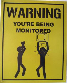 Warning-Being Monitored Metal Sign