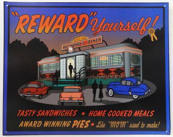 Reward's Yourself Diner Metal Sign