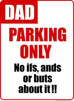Dad Parking Only