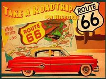 Take Route 66 Roadtrip Metal Sign