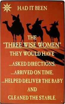 Three Wise Women Metal Sign