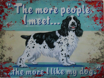 The more people-Spaniel Metal Sign