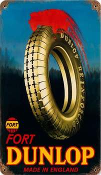 Dunlap Fort Tires Metal Sign