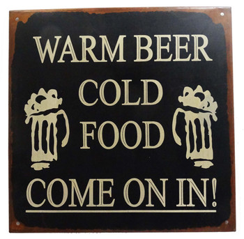 Warm Beer Cold Food Come On In