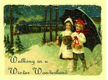 Walking in Winter Wonderland Metal Sign