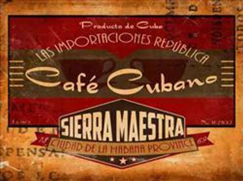 Cafe Cubano Sierra Maestra Metal Sign