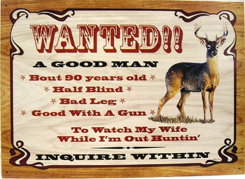 Wanted A Good Man Hunting