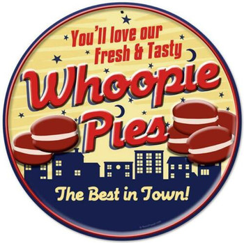 Whoopie Pies The Best in Town Metal Sign