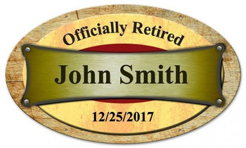 Retired Rustic Oval Metal Sign Personalized