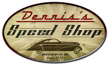 Speed Shop Oval Metal Sign Personalized