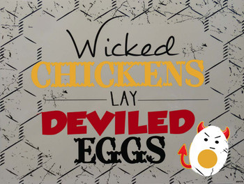 Wicked Chickens Lay Deviled Eggs Metal Sign