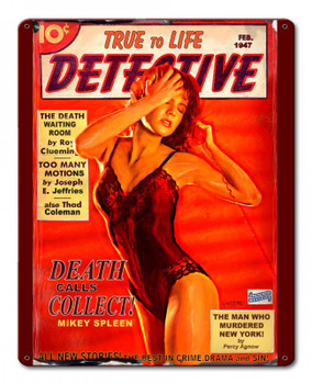 Death Calls Collect Pin-Up Metal Sign