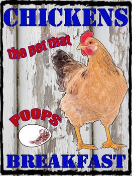 Chickens Poop Breakfast Metal Sign
