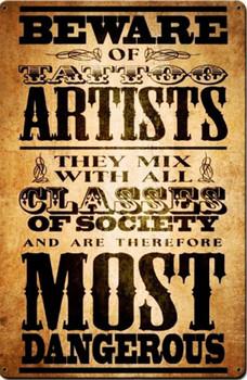 Beware Tattoo Artists Metal Sign
