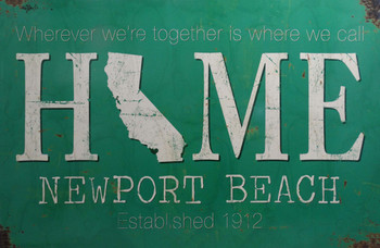 Home Is Wherever I'm With You - Newport Beach