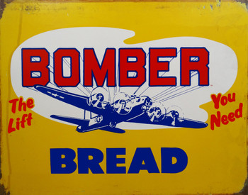Bomber Bread Metal Sign