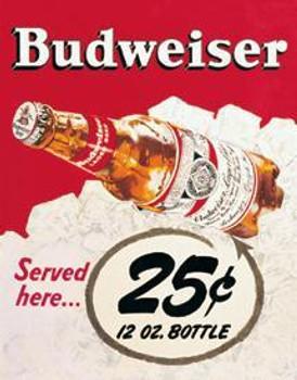 Budweiser - 25 Cents