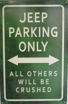 Jeep Parking Only Metal Sign