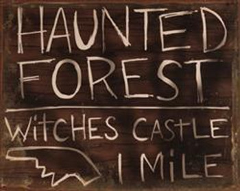 Haunted Forest Metal Sign