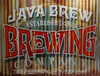 Java Brew The Perfect Cup Every Time Metal Sign