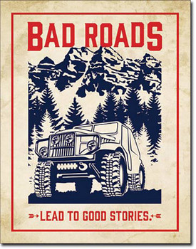 Bad Roads Lead to Good Stories