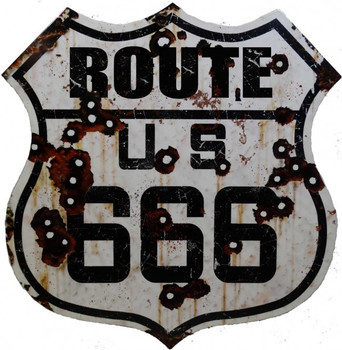 Route 666 Distressed with Rust and Bullet Holes