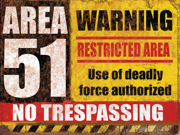 Area 51 Warning Restricted