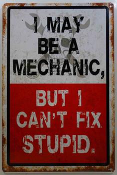 Machanic Can't Fix Stupid
