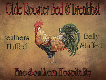 Olde Rooster Bed and Breakast Metal Sign